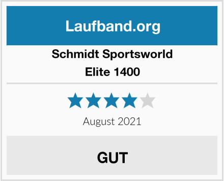 Schmidt Sportsworld Elite 1400 Test