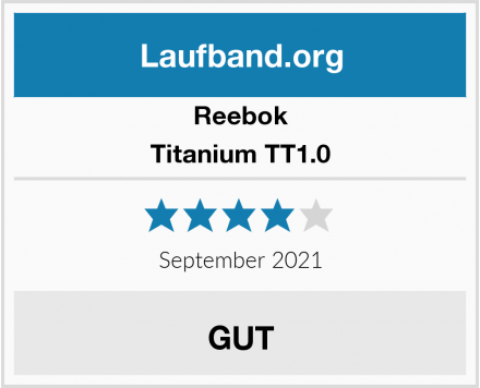 Reebok Titanium TT1.0 Test