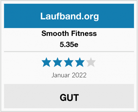 Smooth Fitness 5.35e Test