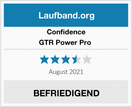 Confidence GTR Power Pro  Test