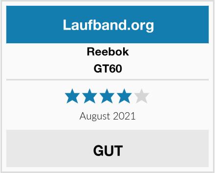 Reebok GT60 Test