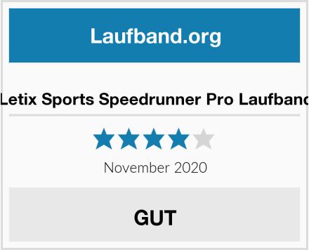 Letix Sports Speedrunner Pro Laufband Test