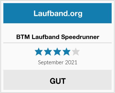 BTM Laufband Speedrunner Test